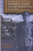 Story of Kinmel Park Military Training Camp 1914 to 1918, The